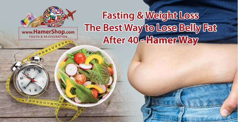Fasting & Weight Loss The Best Way to Lose Belly Fat After 40 - Hamer Way