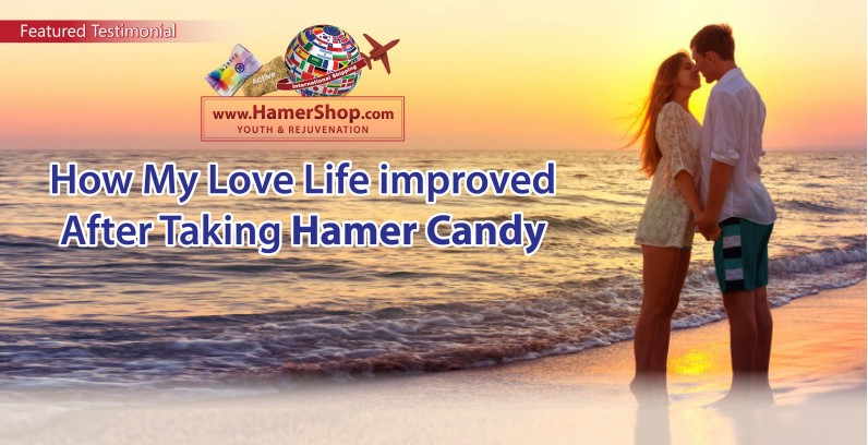 How My Love Life Improved Tremendously After Taking Hamer Candy