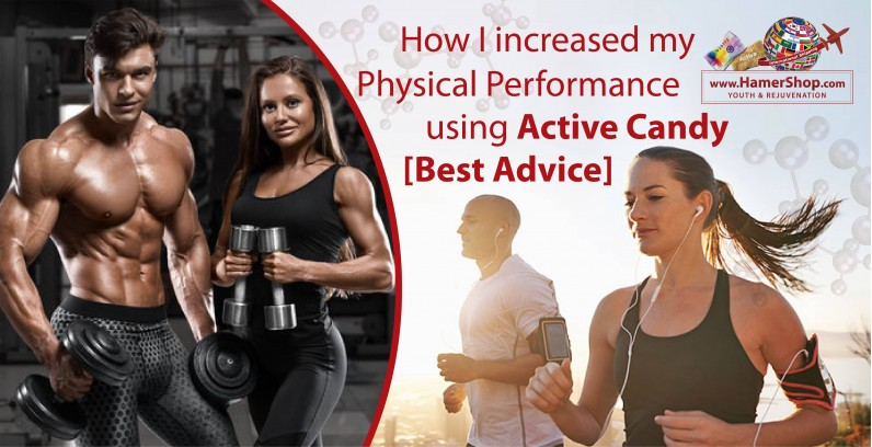 How I increased my Physical Performance using Active Candy [Best Advice]